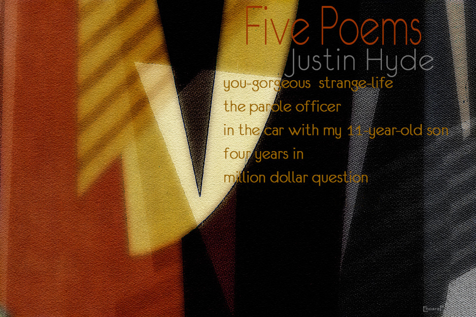 Artwork for Justin Hyde's poems